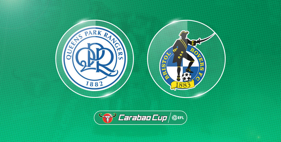 QPR host Bristol Rovers in Carabao Cup