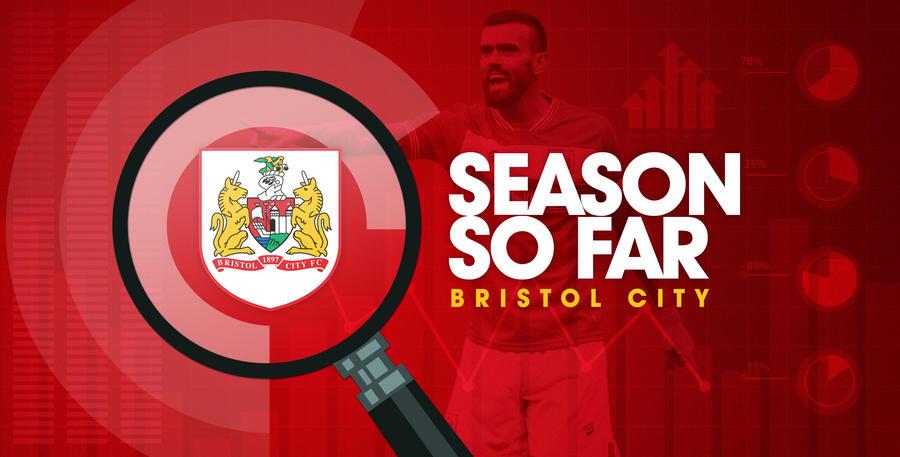Season So Far - Bristol City.jpg